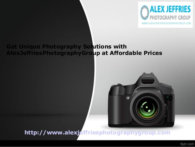 Get Unique Photography Solutions with AlexJeffriesPhotographyGroup at Affordable Prices http://www.alexjeffriesphotography...