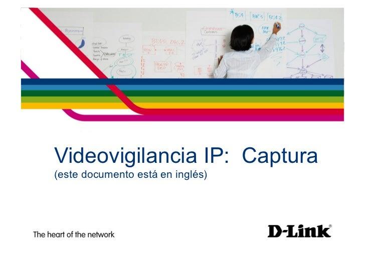 Training Videovigilancia IP: Capture