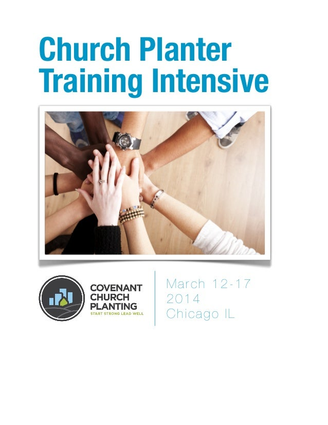 Church Planter Training Intensive March 12-17 2014 Chicago IL