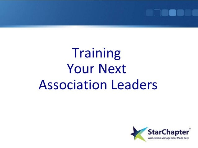 Training Your Next Association Leaders