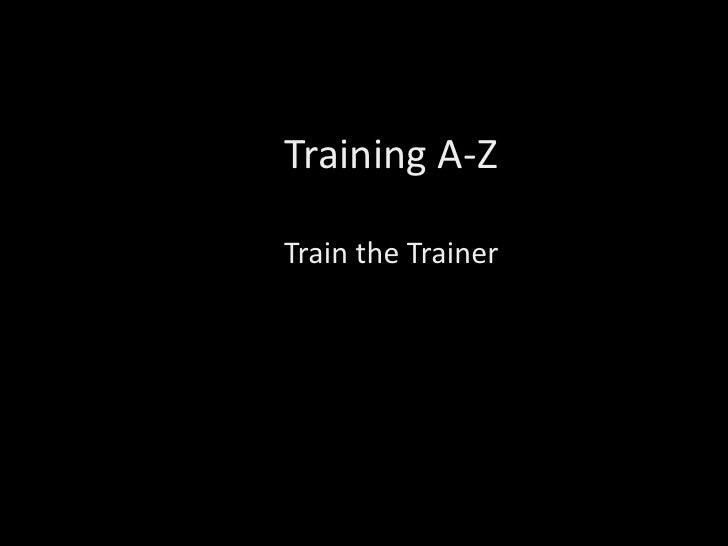 Train The Trainer A2z