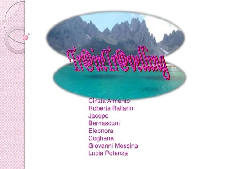 Cinzia Almento Roberta Ballarini Jacopo Bernasconi Eleonora Coghene Giovanni Messina Lucia Potenza