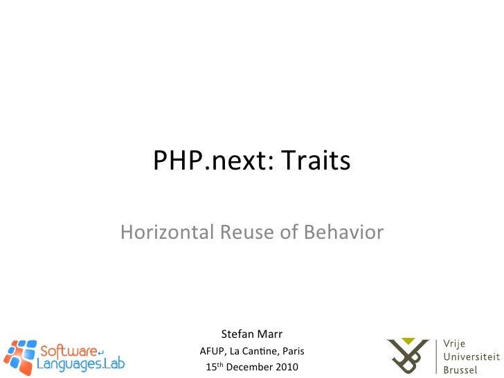 PHP.next: Traits