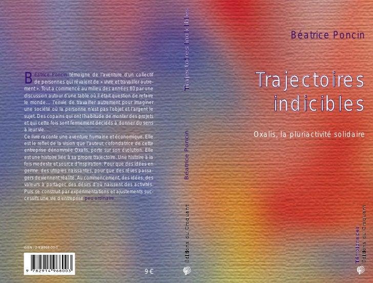 Béatrice Poncin    Trajectoires   indicibles Oxalis, la pluriactivité solidaire                                  Éditions ...