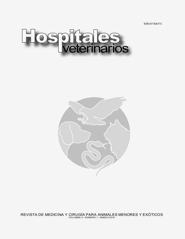 ��������������  REVISTA DE MEDICINA Y CIRUGÍA PARA ANIMALES MENORES Y EXÓTICOS VOLUMEN 2 • NÚMERO 1 • MARZO 2010