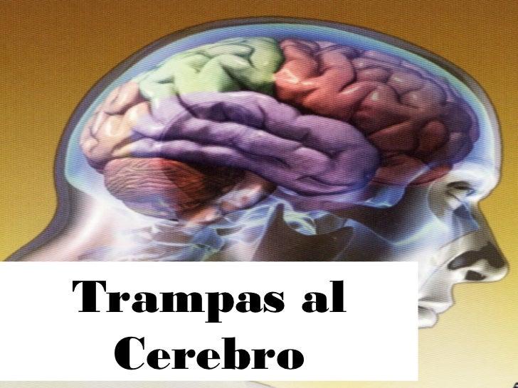 Trampas al Cerebro