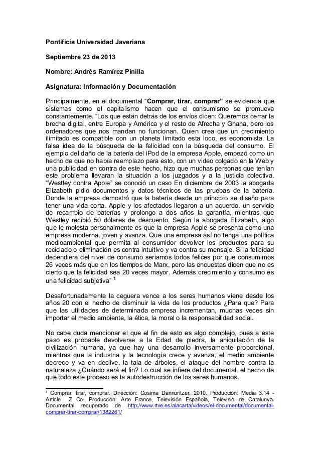 Pontificia Universidad Javeriana Septiembre 23 de 2013 Nombre: Andrés Ramírez Pinilla Asignatura: Información y Documentac...