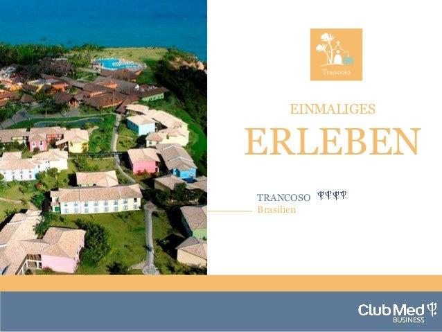 Club Med Trancoso - Brasilien