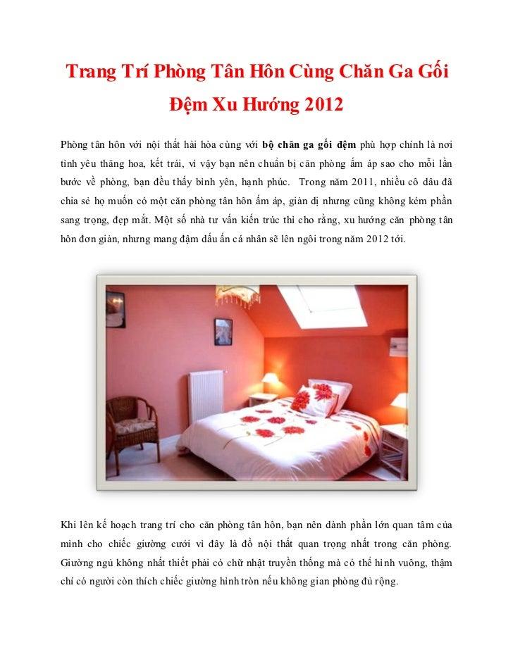 Trang Trí Phòng Tân Hôn Cùng Chăn Ga Gối                        Đệm Xu Hướng 2012Phòng tân hôn với nội thất hài hòa cùng v...