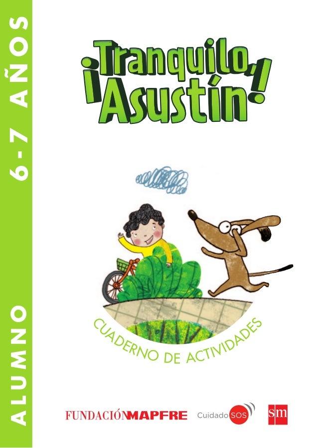 ¡Tranquilo Asustin! – Cuaderno de actividades del alumno