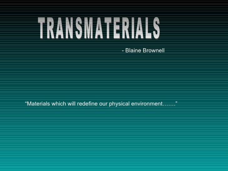 Transmaterials of Blaine Brownell