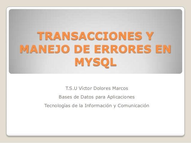 Transacciones y manejo de errores en mysql