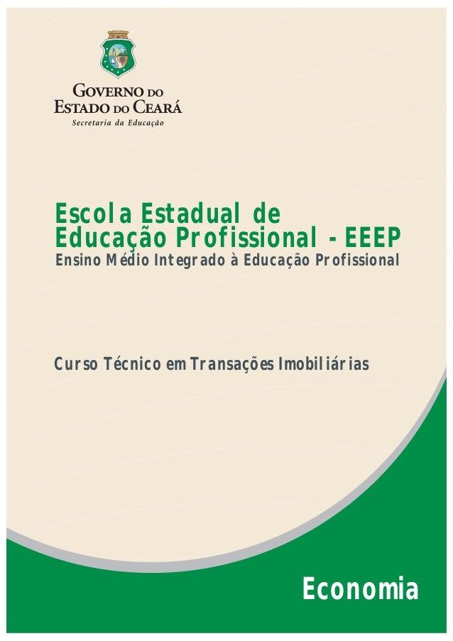 Escola Estadual deEducação Profissional - EEEPEnsino Médio Integrado à Educação ProfissionalCurso Técnico em Transações Im...