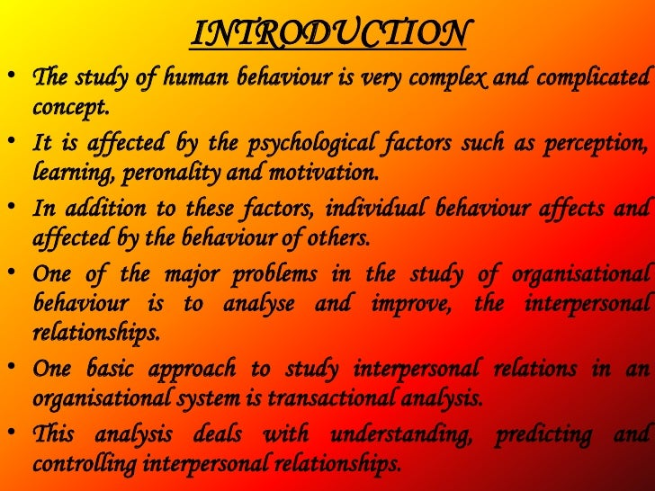 what is transactional analysis Transactional analysis (ta) is a framework of interlocking tools and techniques  which enable us to understand what makes us tick, what impact we have on.