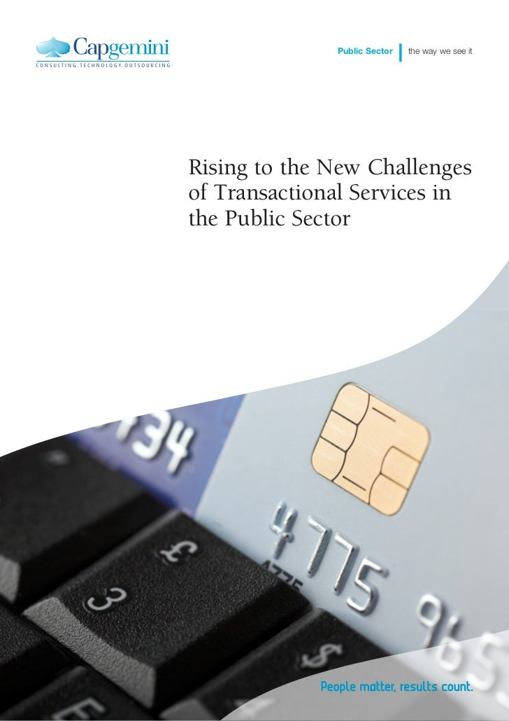 Rising to the New Challenges of Transactional Services in the Public Sector