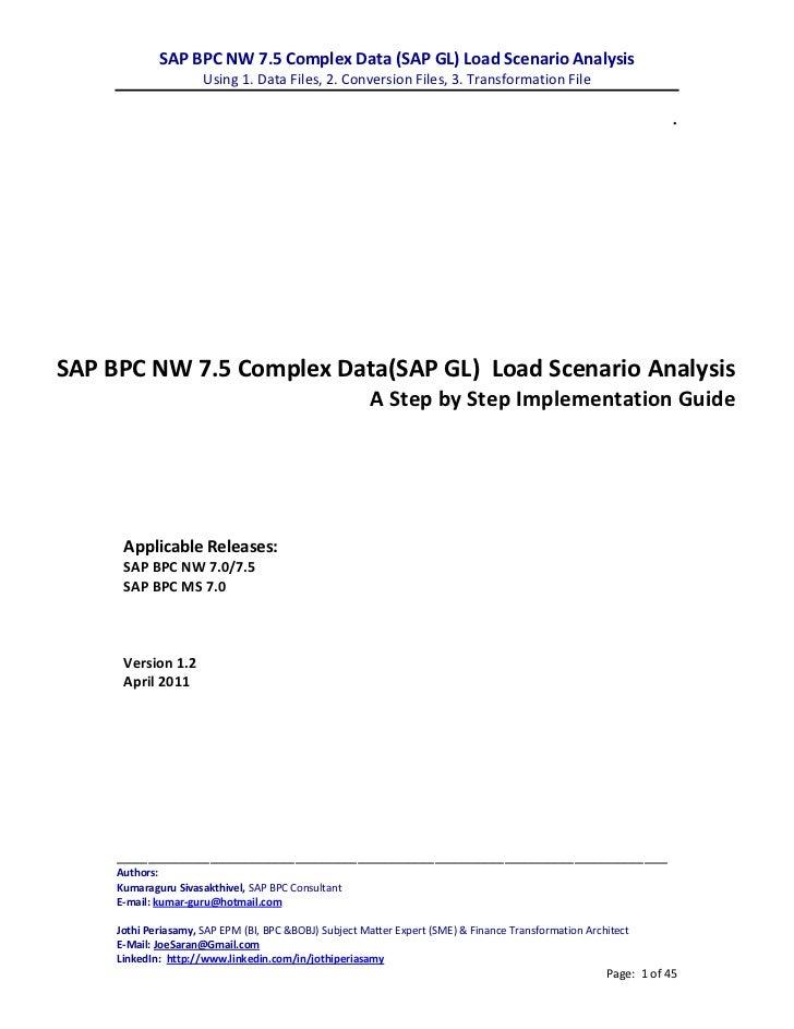 SAP BPC NW 7.5 Complex Data (SAP GL) Load Scenario Analysis                      Using 1. Data Files, 2. Conversion Files,...