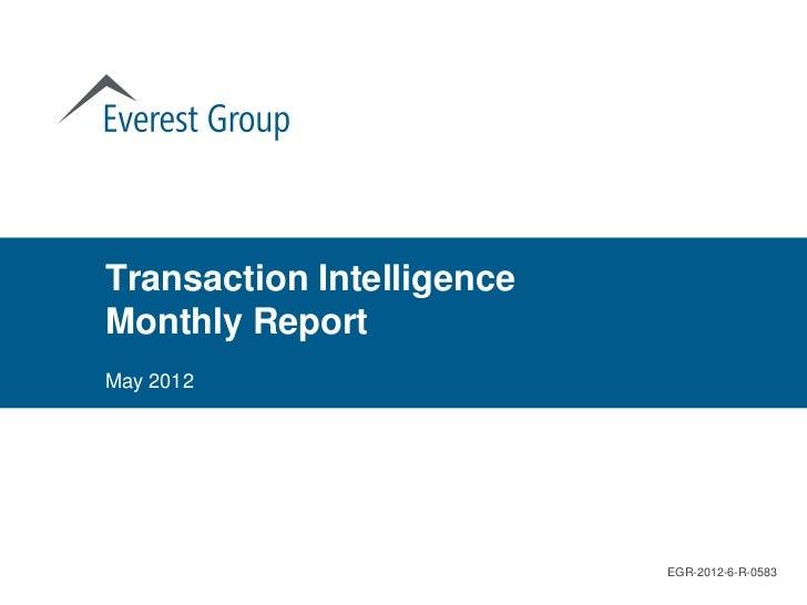 Transaction IntelligenceMonthly ReportMay 2012                           EGR-2012-6-R-0583