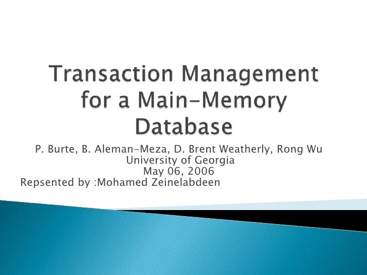 P. Burte, B. Aleman-Meza, D. Brent Weatherly, Rong Wu                    University of Georgia                       May 0...