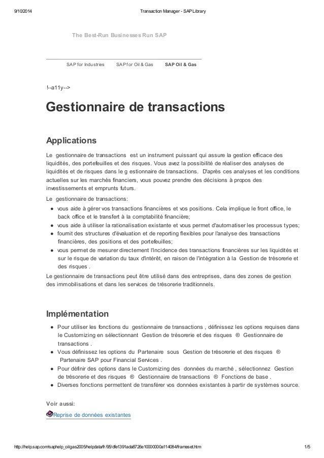 9/10/2014 Transaction Manager - SAP Library  The Best-Run Businesses Run SAP  SAP for Industries SAP for Oil & Gas SAP Oil...