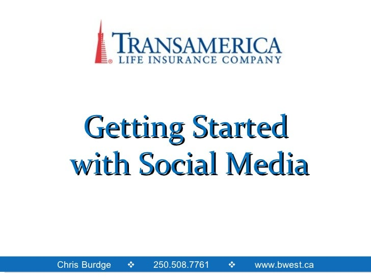 TransAmerica Life - Social Media Workshop