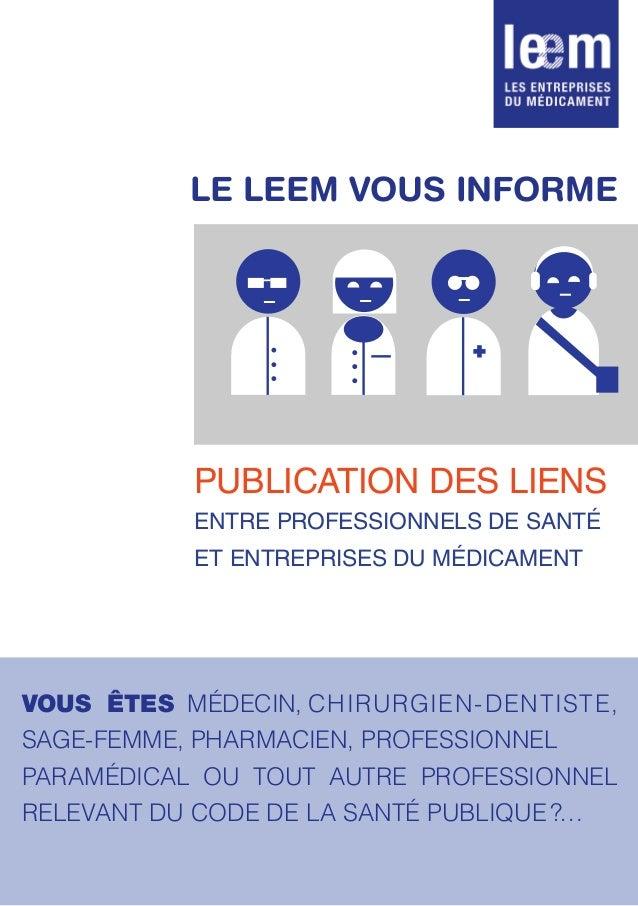 Publication des liens entre professionnels de santé et entreprises du médicament Vous êtes médecin,chirurgien-dentiste, ...