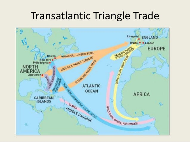 trans atlantic trade british mercantilism Ap us history practice test: period 2 (1607–1754) what consequences did the policy of mercantilism have for british colonies in north america a the british crown demanded large cash payments of silver and gold every year b the british crown encouraged the colonies to trade with many other countries in order to obtain as much gold as possible c the british.