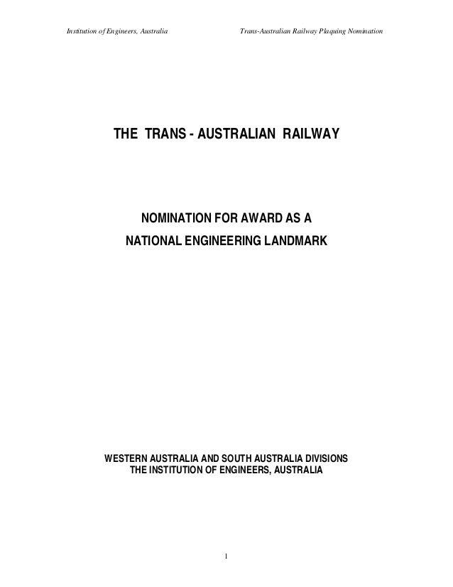 Institution of Engineers, Australia       Trans-Australian Railway Plaquing Nomination                THE TRANS - AUSTRALI...