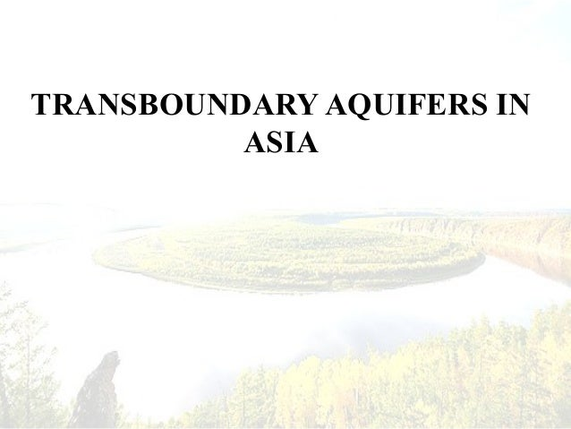 Transboundary aquifers in asia