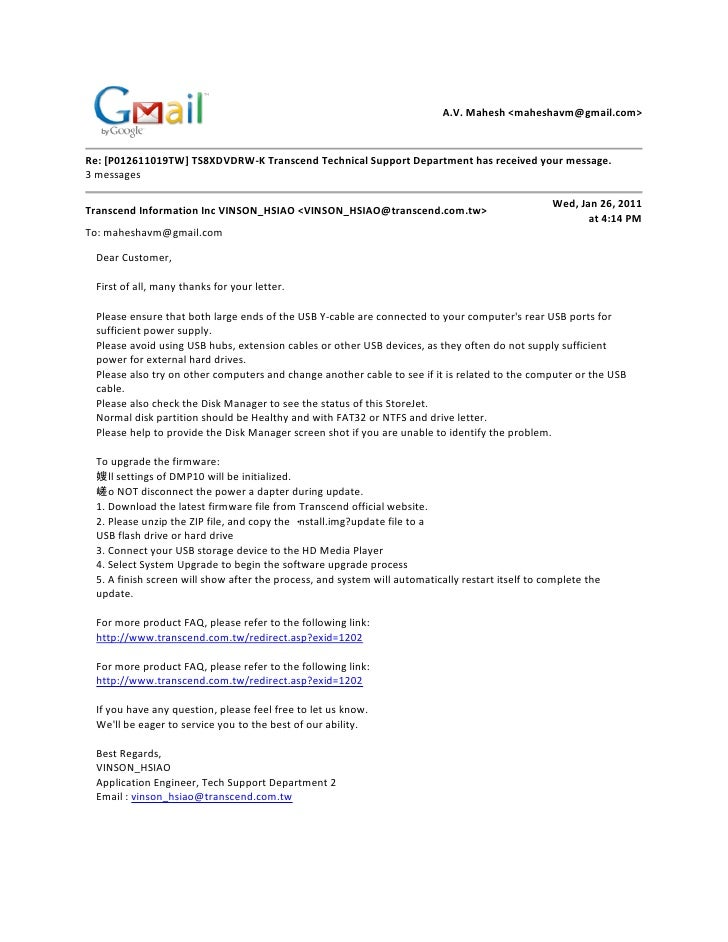 A.V. Mahesh <maheshavm@gmail.com>Re: [P012611019TW] TS8XDVDRW-K Transcend Technical Support Department has received your m...