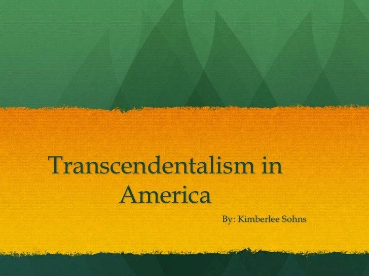 Transcendentalism by Kimberlee sohns