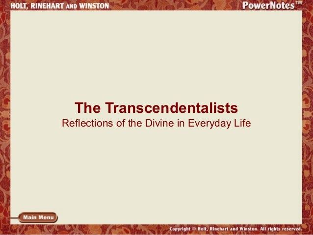 The Transcendentalists Reflections of the Divine in Everyday Life
