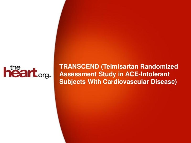 TRANSCEND (Telmisartan RandomizedAssessment Study in ACE-IntolerantSubjects With Cardiovascular Disease)
