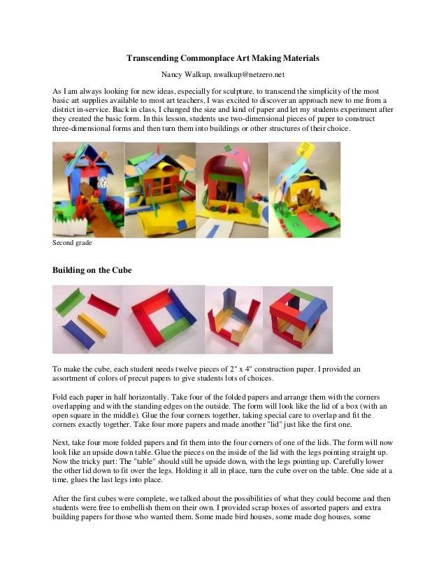 Transcending Commonplace Art Making Materials