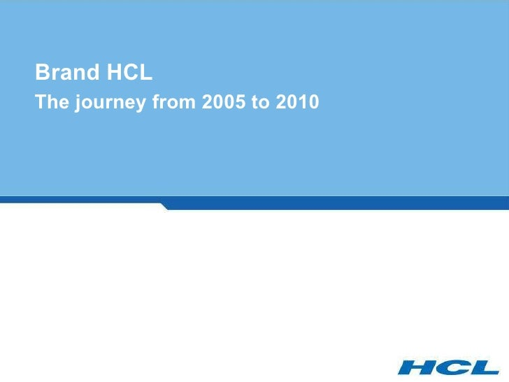 Brand HCL The journey from 2005 to 2010