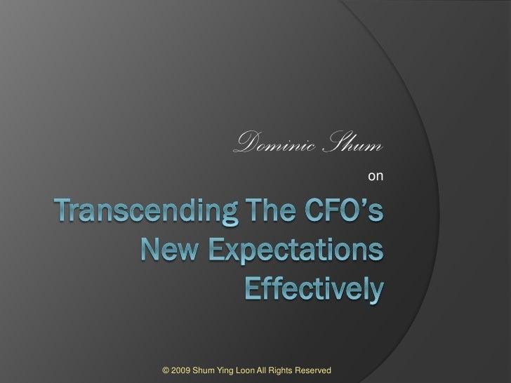 Transcending the cfo's new expectations effectively 2