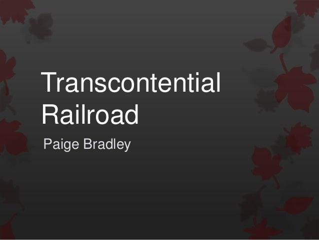 TranscontentialRailroadPaige Bradley