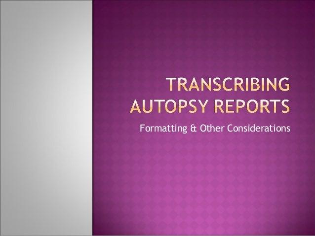 Transcribing autopsy reports