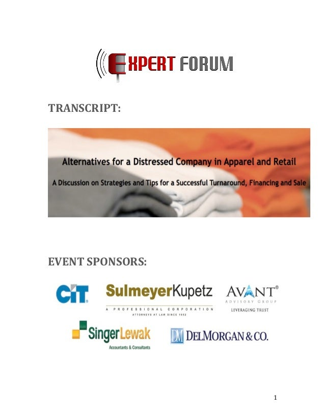 Transcript: Alternatives for a Distressed Company in Apparel and Retail