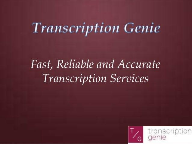 Transcription genie