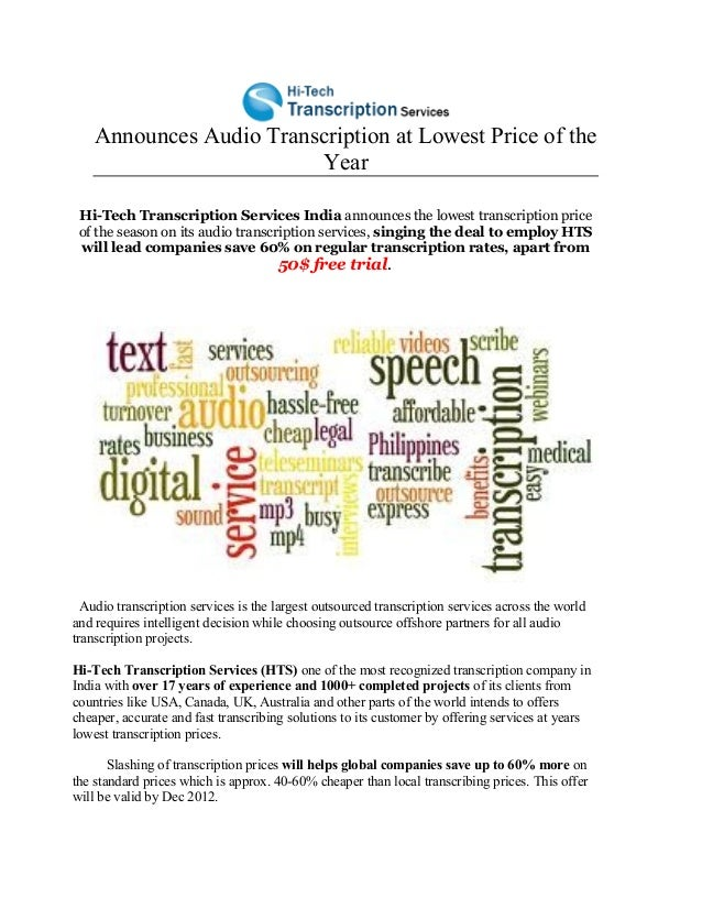Announces Audio Transcription at Lowest Price of the                         Year Hi-Tech Transcription Services India ann...