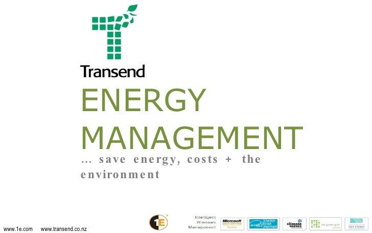 ENERGY MANAGEMENT …  save energy, costs + the environment