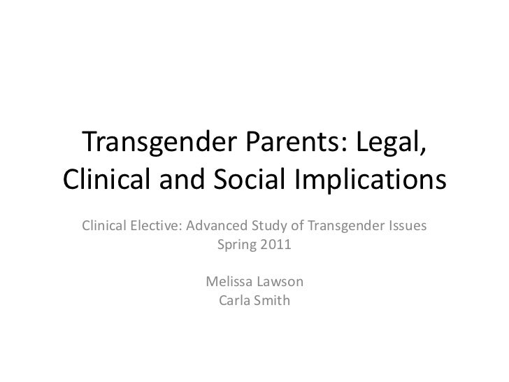 Transgender Parents: Legal, Clinical and Social Implications<br />Clinical Elective: Advanced Study of Transgender Issues<...