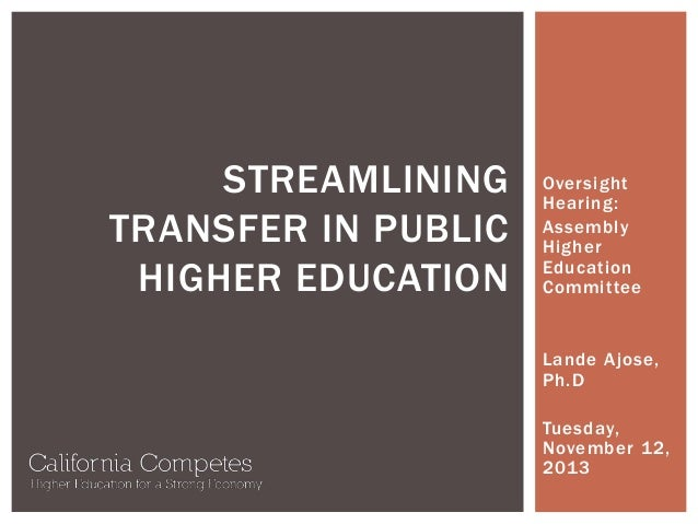 Assembly Higher Education Committee - Transfer and Higher Education Oversight