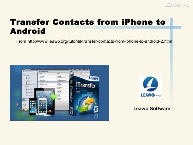 transfer contacts from i phone to android