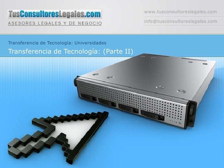 www.tusconsultoreslegales.com                                             info@tusconsultoreslegales.comTransferencia de T...