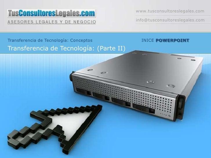 Conceptos: Transferencia de tecnología: Parte II
