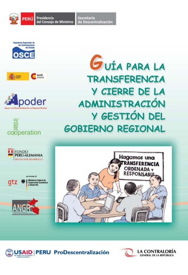 UÍA PARA LA TRANSFERENCIA Y CIERRE DE LA ADMINISTRACIÓN Y GESTIÓN DEL GOBIERNO REGIONAL UÍA PARA LA TRANSFERENCIA Y CIERRE...