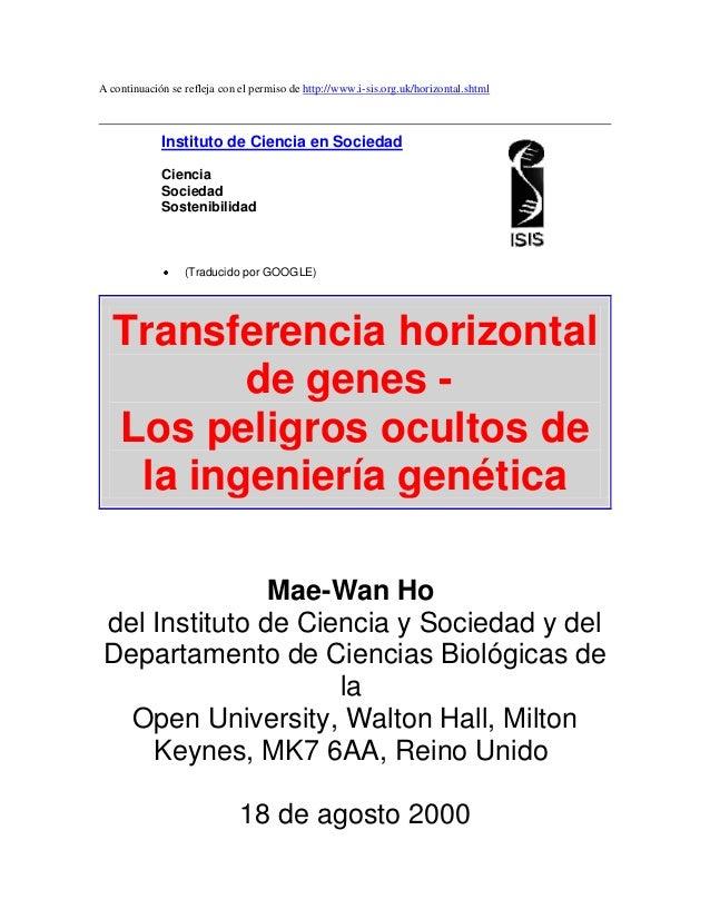 A continuación se refleja con el permiso de http://www.i-sis.org.uk/horizontal.shtml             Instituto de Ciencia en S...