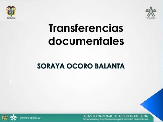 I Transferencias documentales