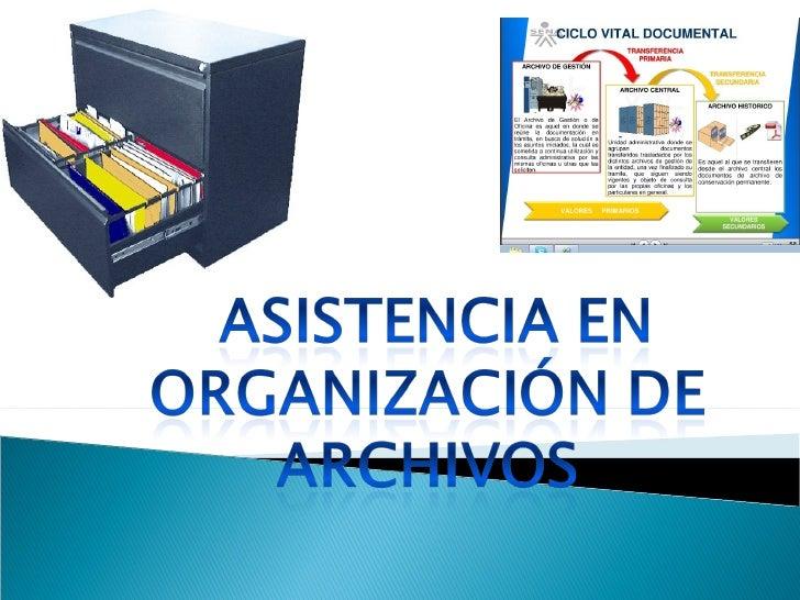    Remisión de los documentos del archivo de    gestión al central y de este al archivo    histórico de conformidad con l...